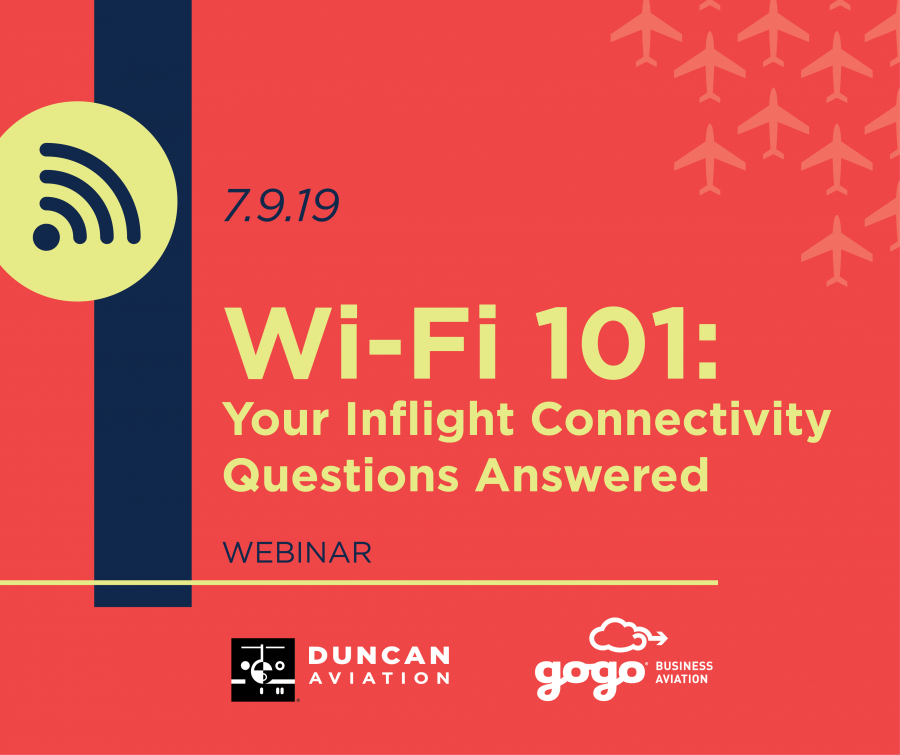 Duncan Aviation to Offer Free Wi-Fi 101 Webinar | Duncan Aviation